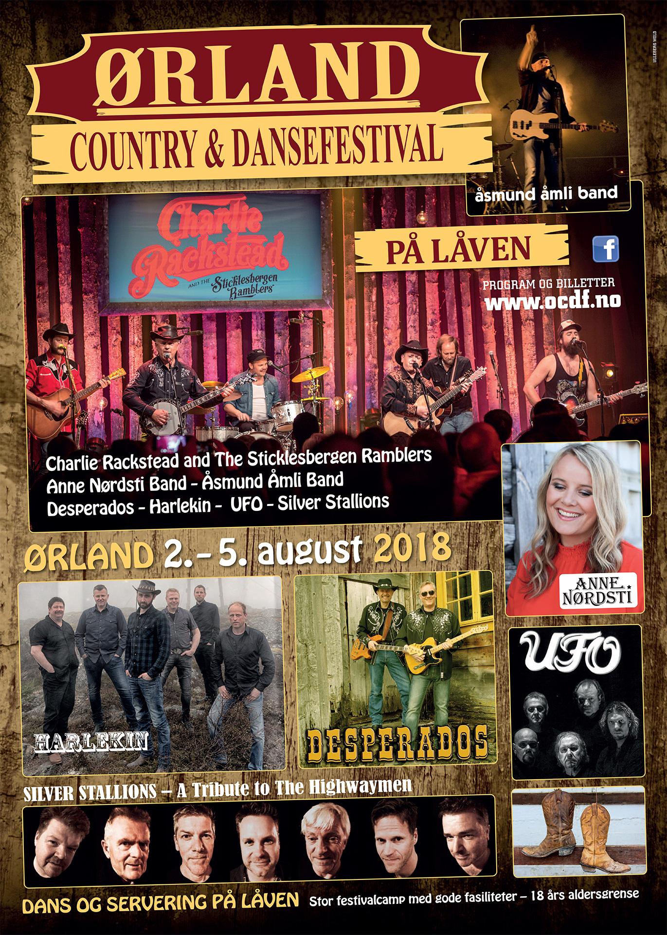 Ørland Country & Dansefestival arrangeres 2 - 5 august i 2018. Årets program består av Anne Nørdsti Band, Harlekin, Charlie Rackstead & The Sticklesbergen Ramblers, Ufo, Åsmund Åmli Band, Silver Stallions og Desperados.
